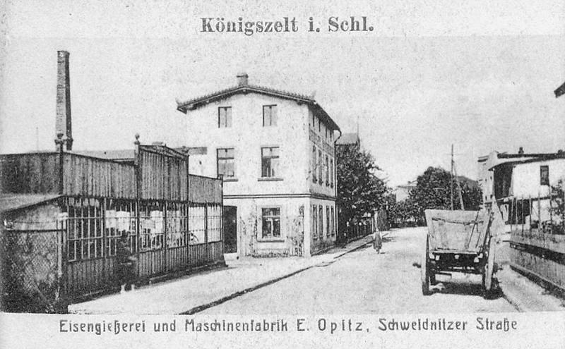 Königszelt  (Jaworzyna Śląska), Schweidnitzerstrasse (ul. Świdnicka). Zakład odlewniczy i produkcji maszyn E. Opitz'a