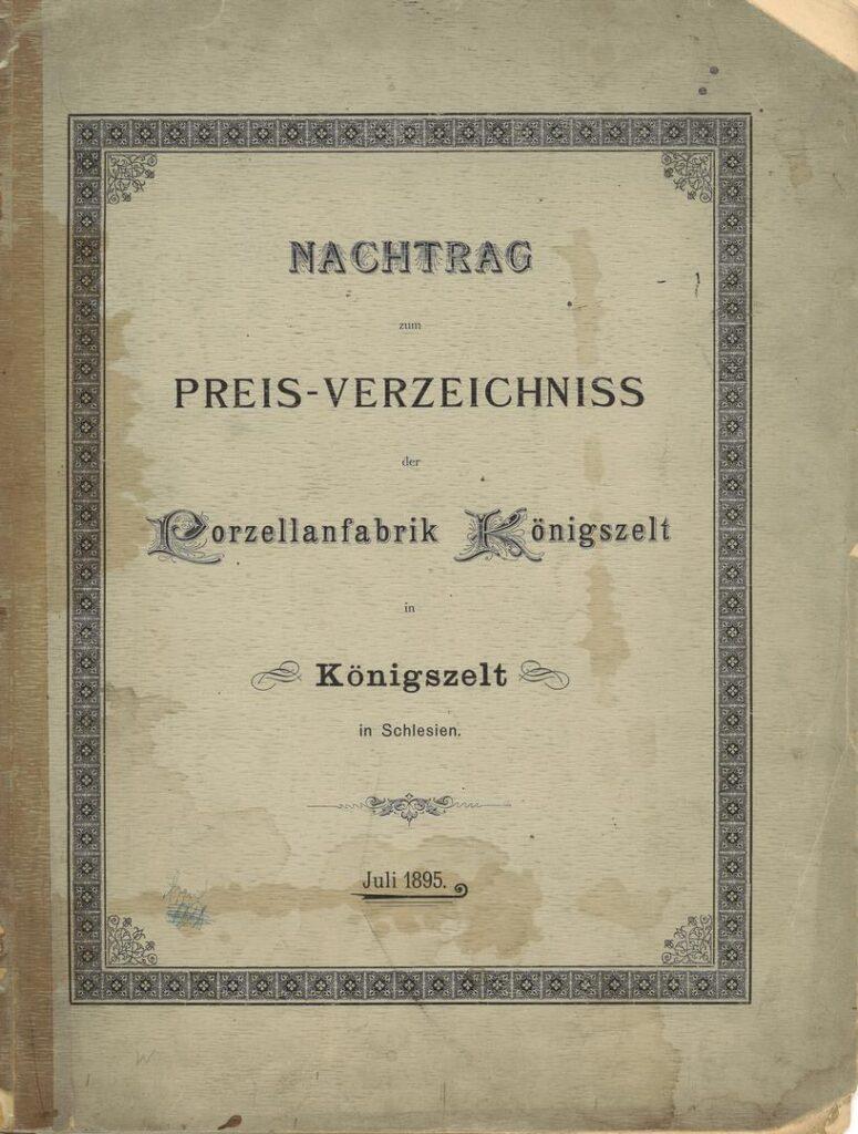 330. Reklama – Katalog Porzellanfabrik in Königszelt, 1895